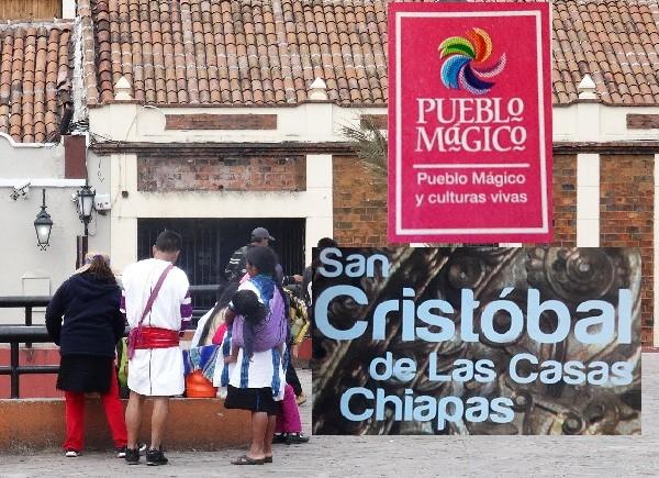 San Cristóbal de las Casas , Pueblo Mágico  y culturas vivas 2017