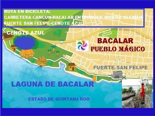Mapa de ruta en bicicleta de Bacalar Pueblo Mágico-Laguna Bacalar-Fuerte San Felipe y Cenote Azul