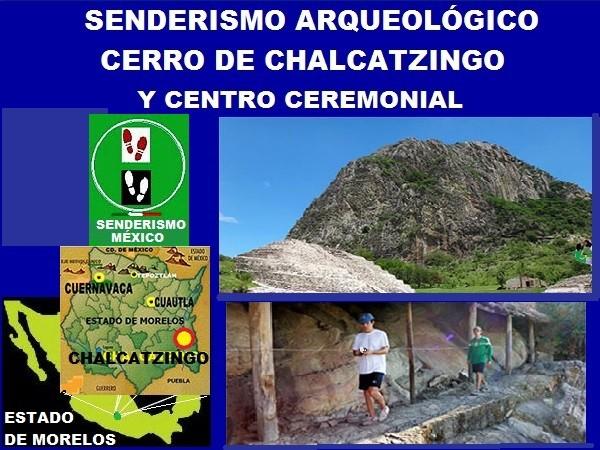 Senderismo Arqueológico en el Cerro Chalcatzingo y su Centro Ceremonial, Municipio de Jantetelco, Estado de Morelos.