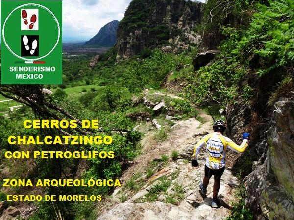 Senderismo en Cerro Chalcatzingo, Municipio de Jantetelco, Estado de Morelos México