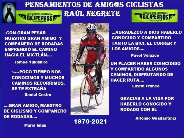 Mensajes de condolencia (1) por el desceso de Raúl Negrete ''El Pollo'', ciclista del grupo CDMX