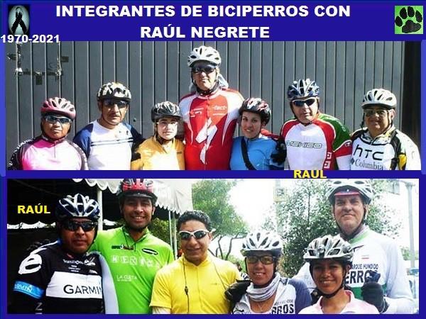 Varios integrantes de biciperros con Raúl Negrete QEPD, (1970-2021)