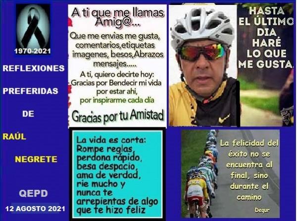 Relexiones preferidas de Raúl Negrete (1970-2021), ciclista, corredor y senderista QEPD