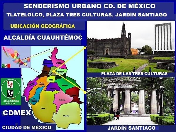 Senderismo urbano Plaza de las Tres Culturas y Jardín Santiago, Nonoalco-Tlatelolco, Alcaldía Cuauhtémoc, Ciudad de México